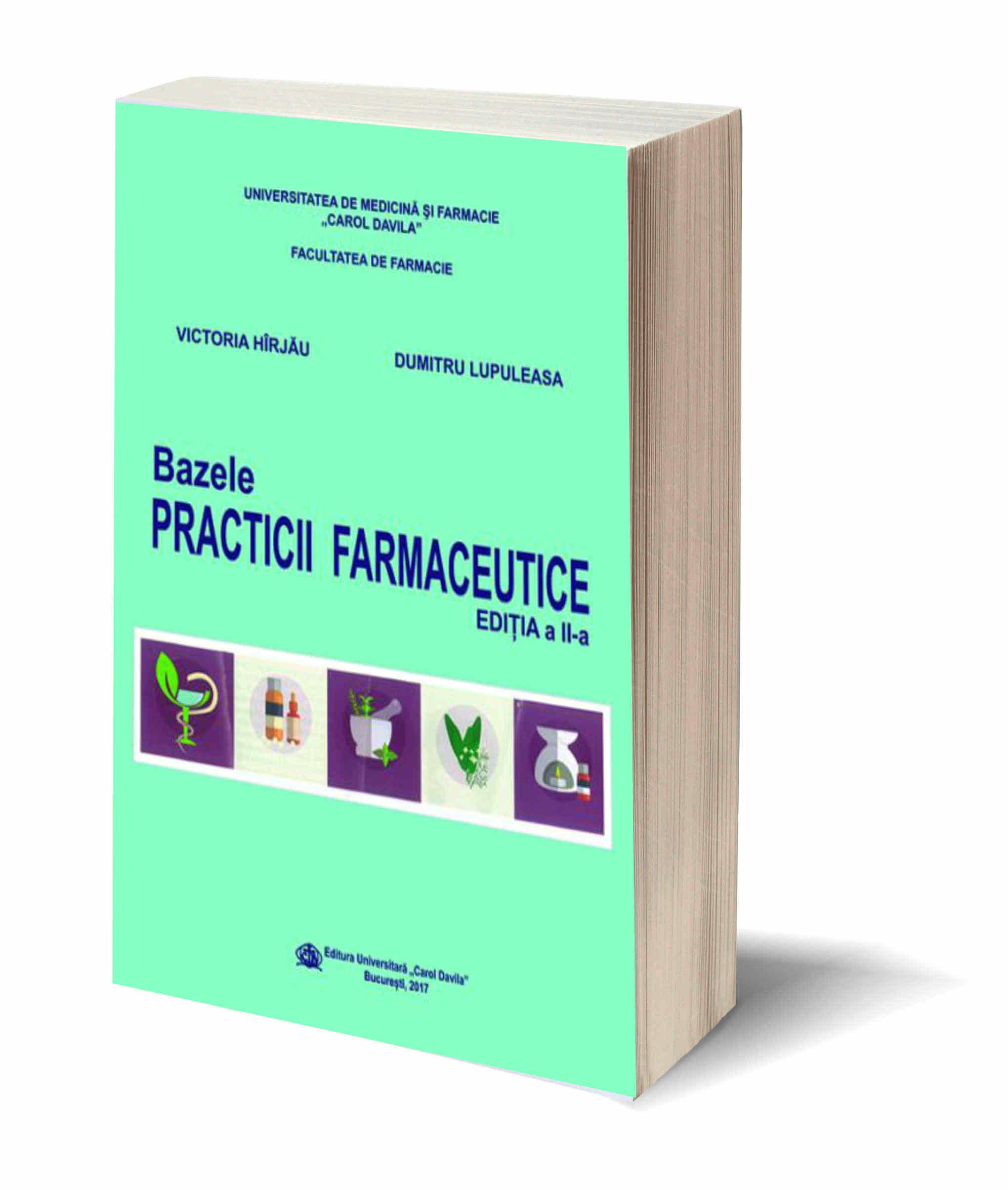 Bazele Practicii Farmaceutice Editia a II-a
