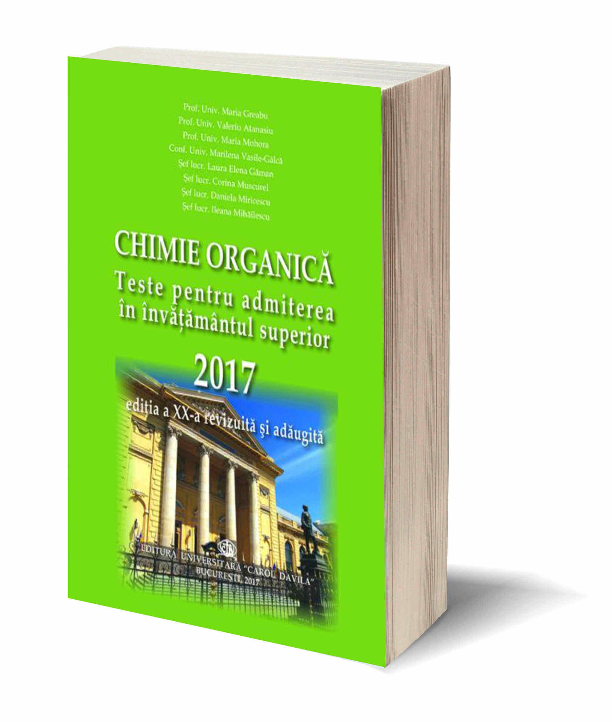 Chimie Organica Teste pt. admiterea in invatamantul superior 2017