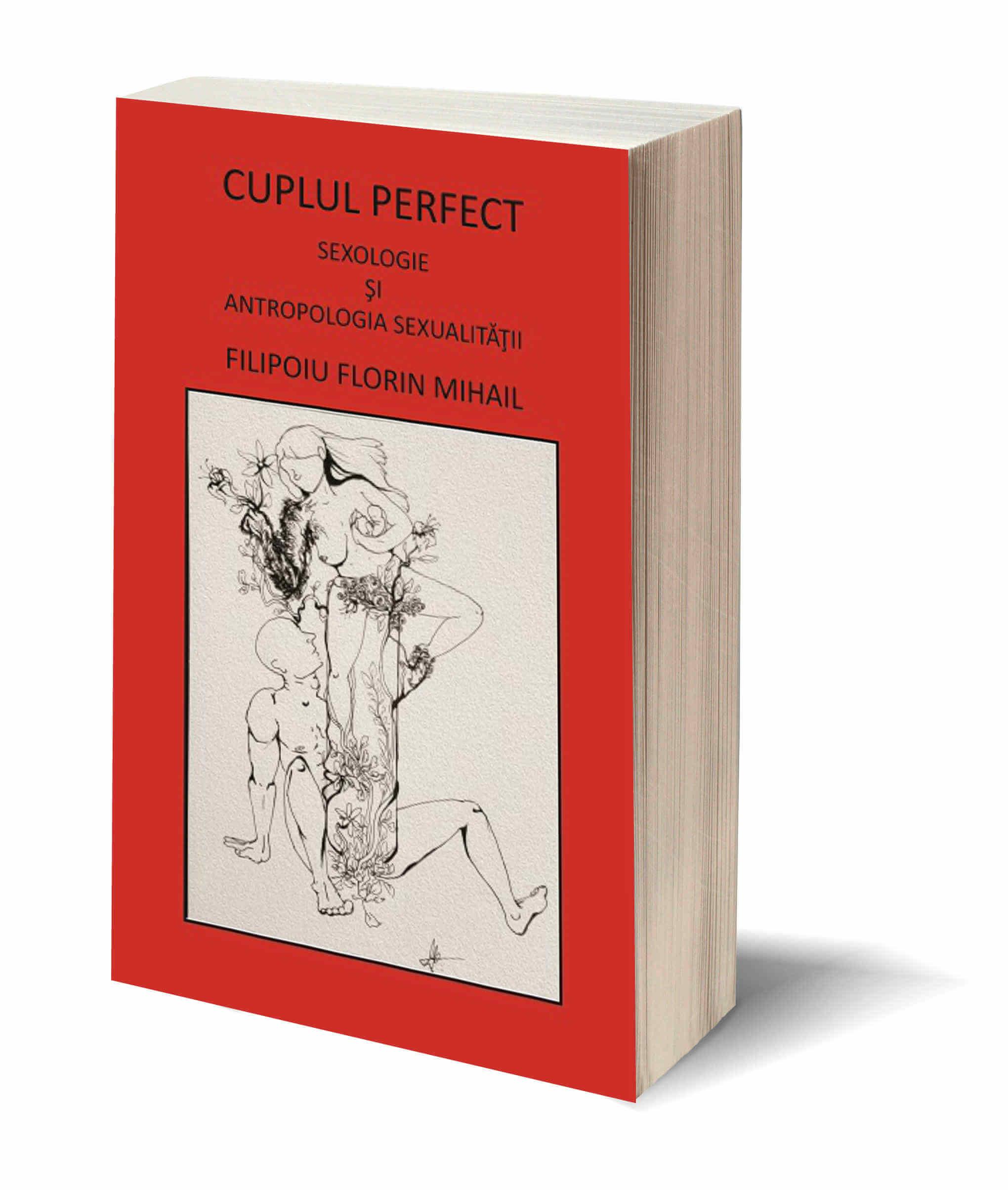 Cuplul perfect – Sexologie si antropologia sexualitatii