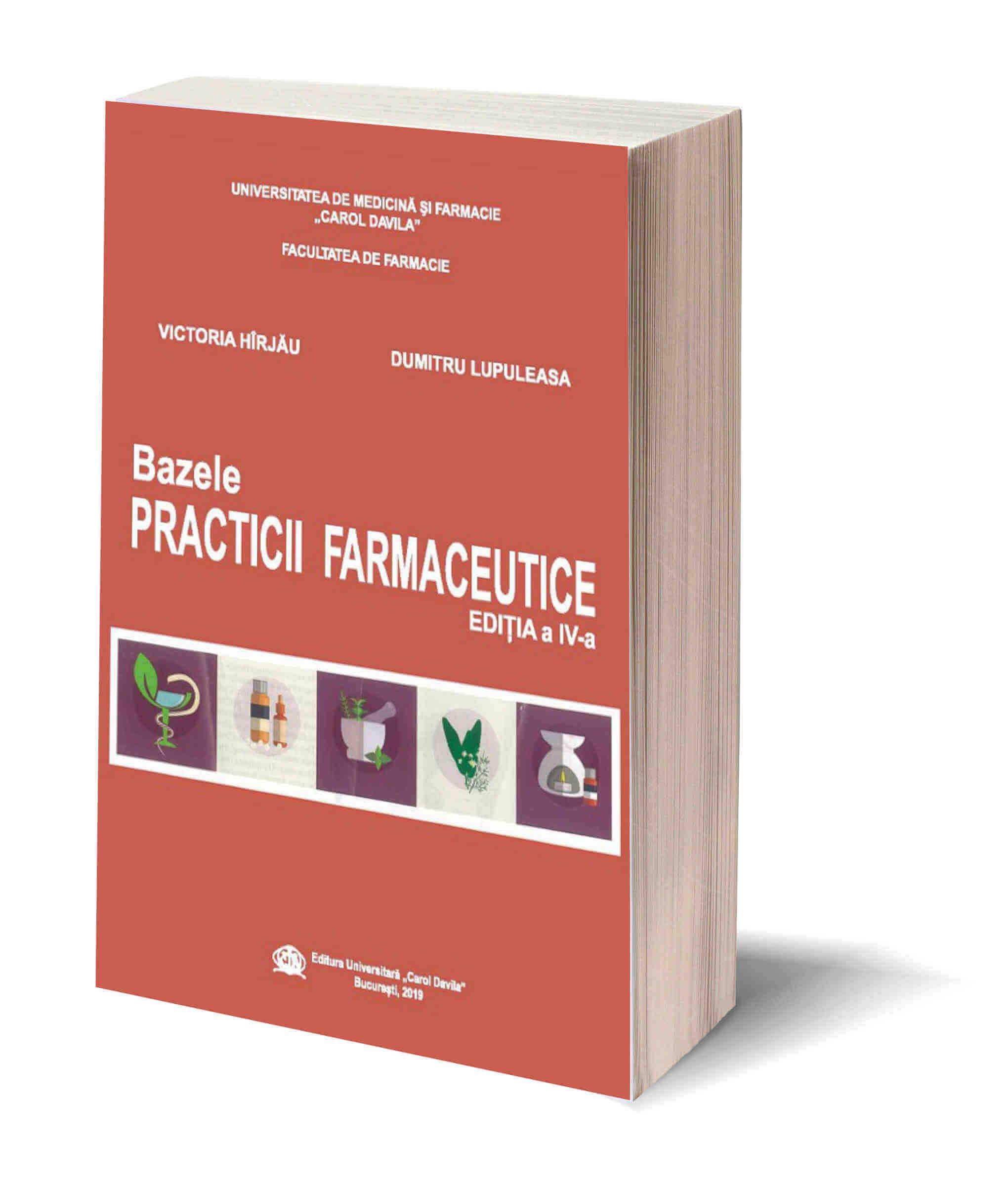Bazele practicii farmaceutice editia a IV-a
