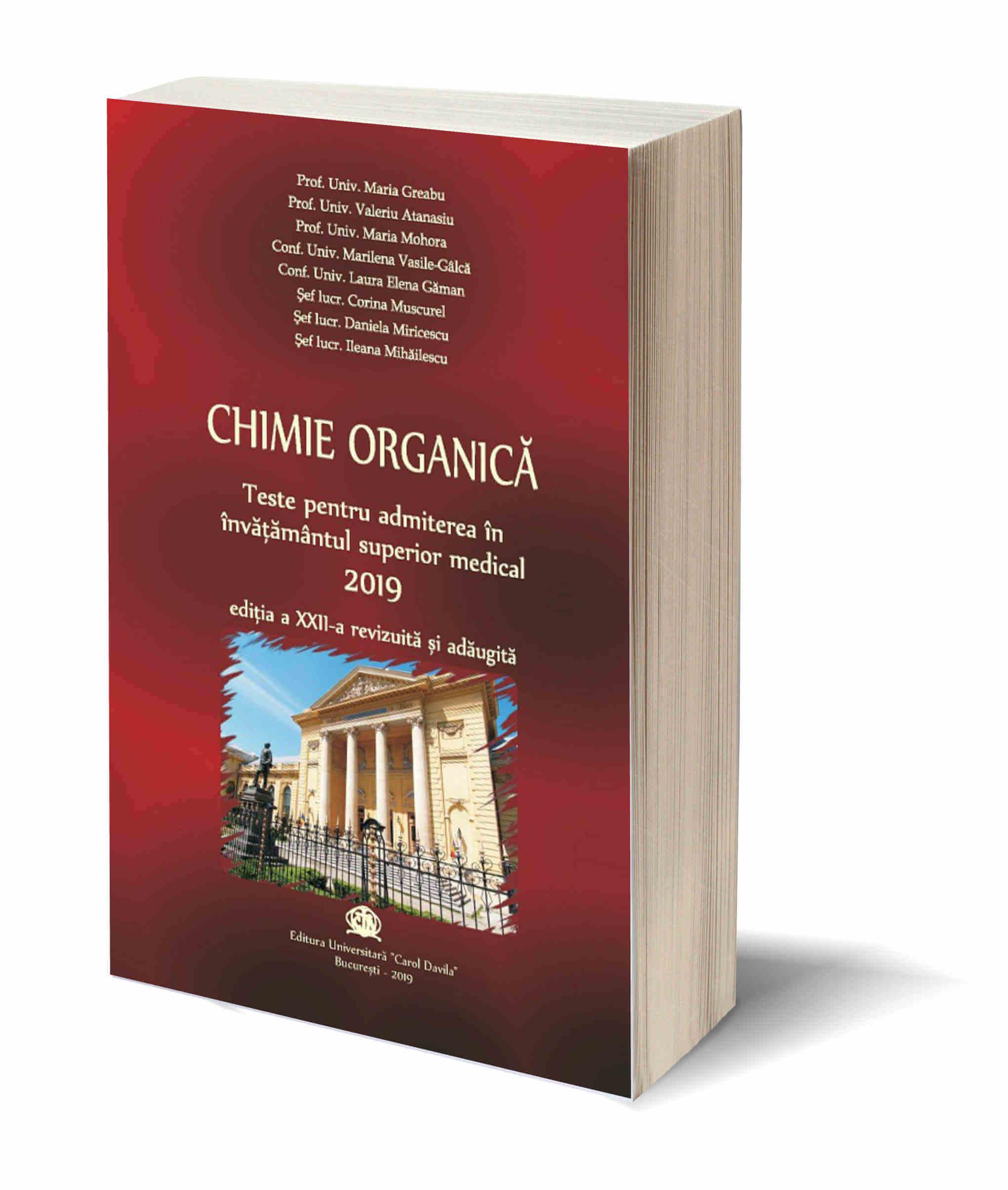 Chimie Organica – Teste pentru admiterea in invatamantul superior medical 2019
