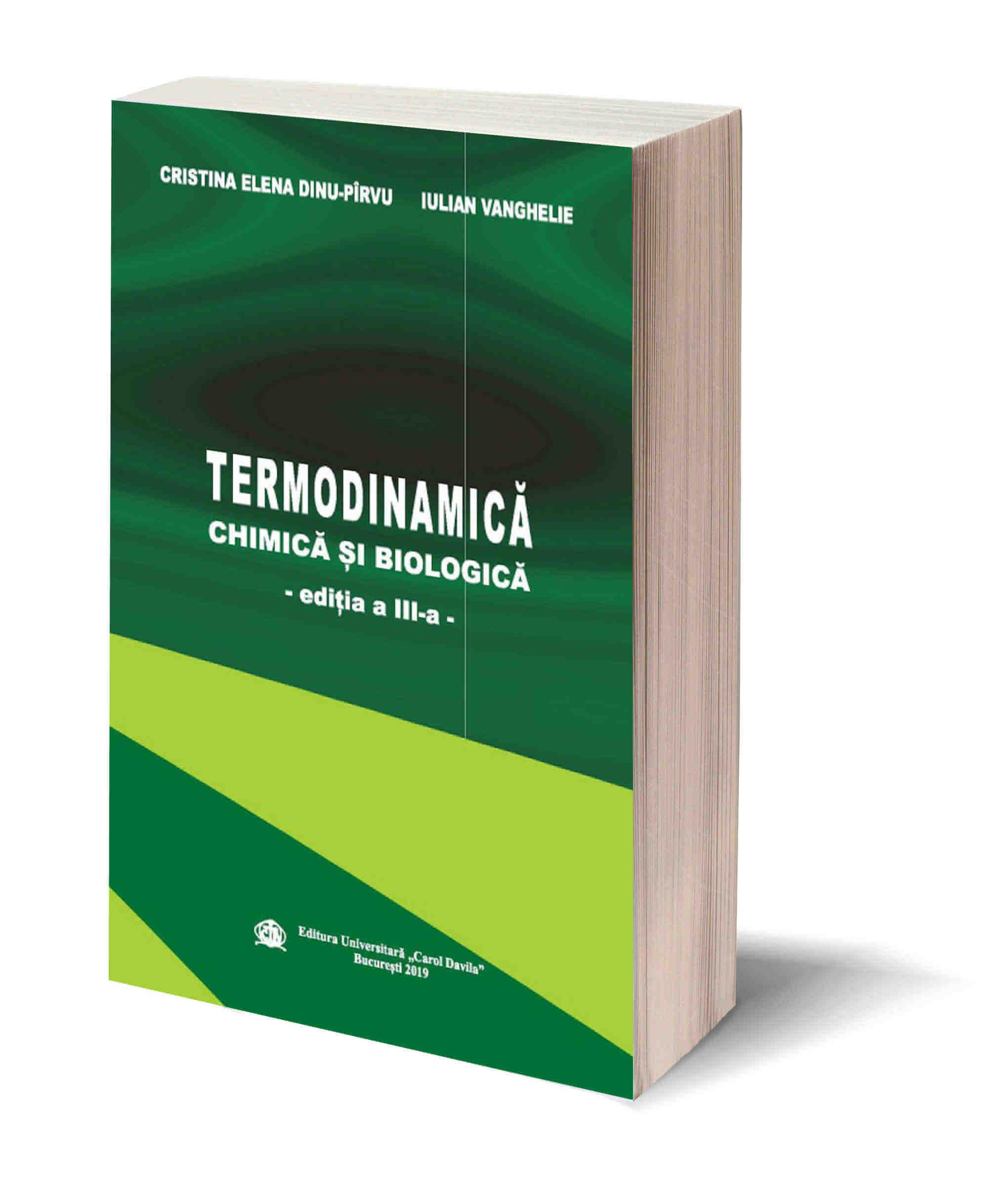 Termodinamica Chimica si Biologica – Editia a III-a